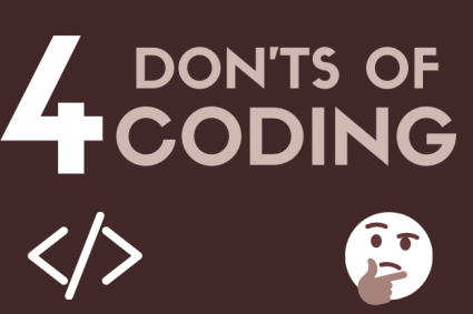 4 Don'ts of Coding (Infographic)