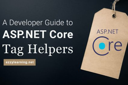 A Developer Guide to ASP.NET Core Tag Helpers