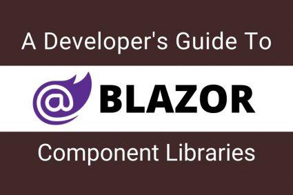 A Developer's Guide To Blazor Component Libraries