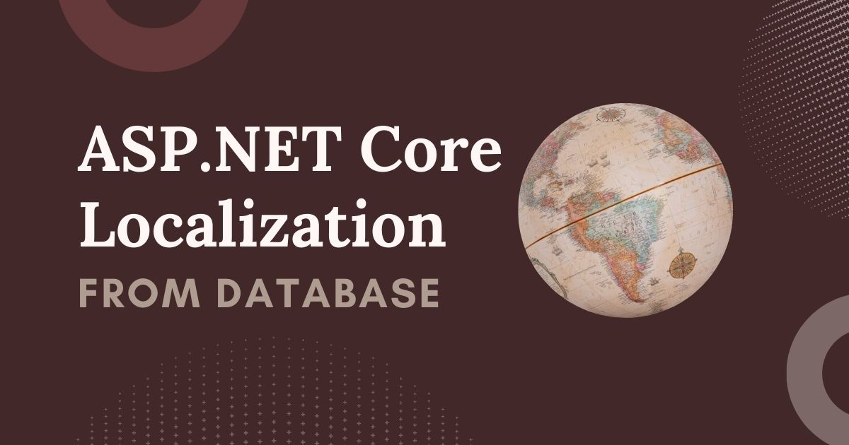 You are currently viewing ASP.NET Core Localization from Database