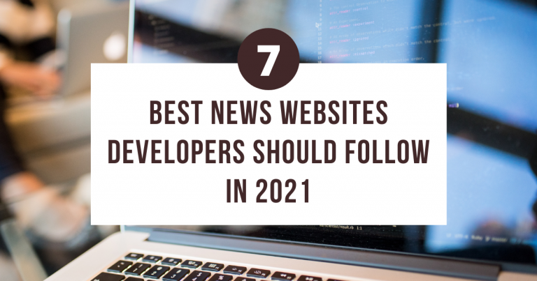 Read more about the article 7 Best News Websites Developers Should Follow in 2021