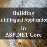 Building Multilingual Applications in ASP.NET Core