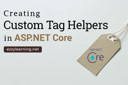 Creating Custom Tag Helpers in ASP.NET Core
