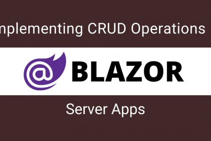 Implementing CRUD Operations in Blazor Server Apps