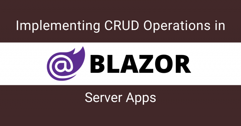 Read more about the article Implementing CRUD Operations in Blazor Server Apps