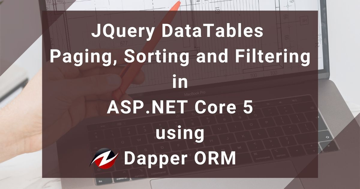 JQuery DataTables Paging, Sorting and Filtering in ASP.NET Core using Dapper ORM