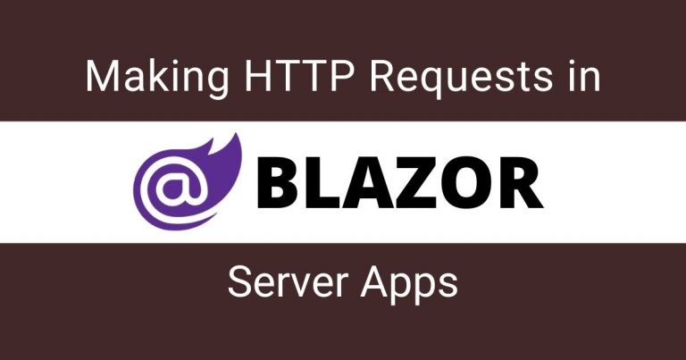 Making HTTP Requests in Blazor Server Apps