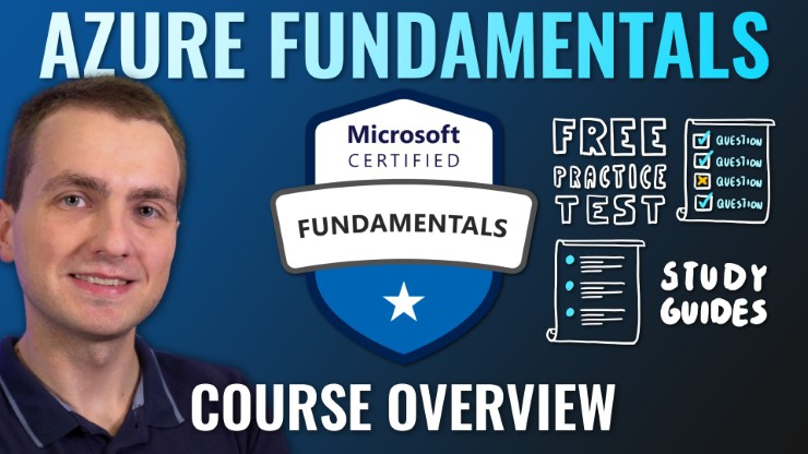Microsoft Azure Fundamentals (AZ-900) Full Course by Adam Marczak